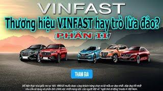 Thương hiệu ô tô Vinfast hay trò lừa đảo - PHẦN 2