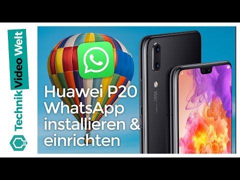 Huawei P20 Pro WhatsApp Installieren Und Einrichten
