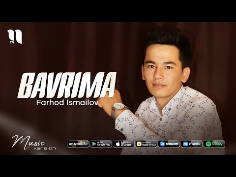 Farhod Ismailov - Bavrima