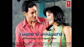Yaara O Dildara title song 2011 punjabi