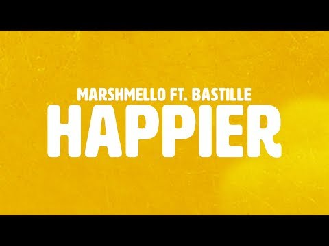 Marshmello ft Bastille  Happier  Lyric