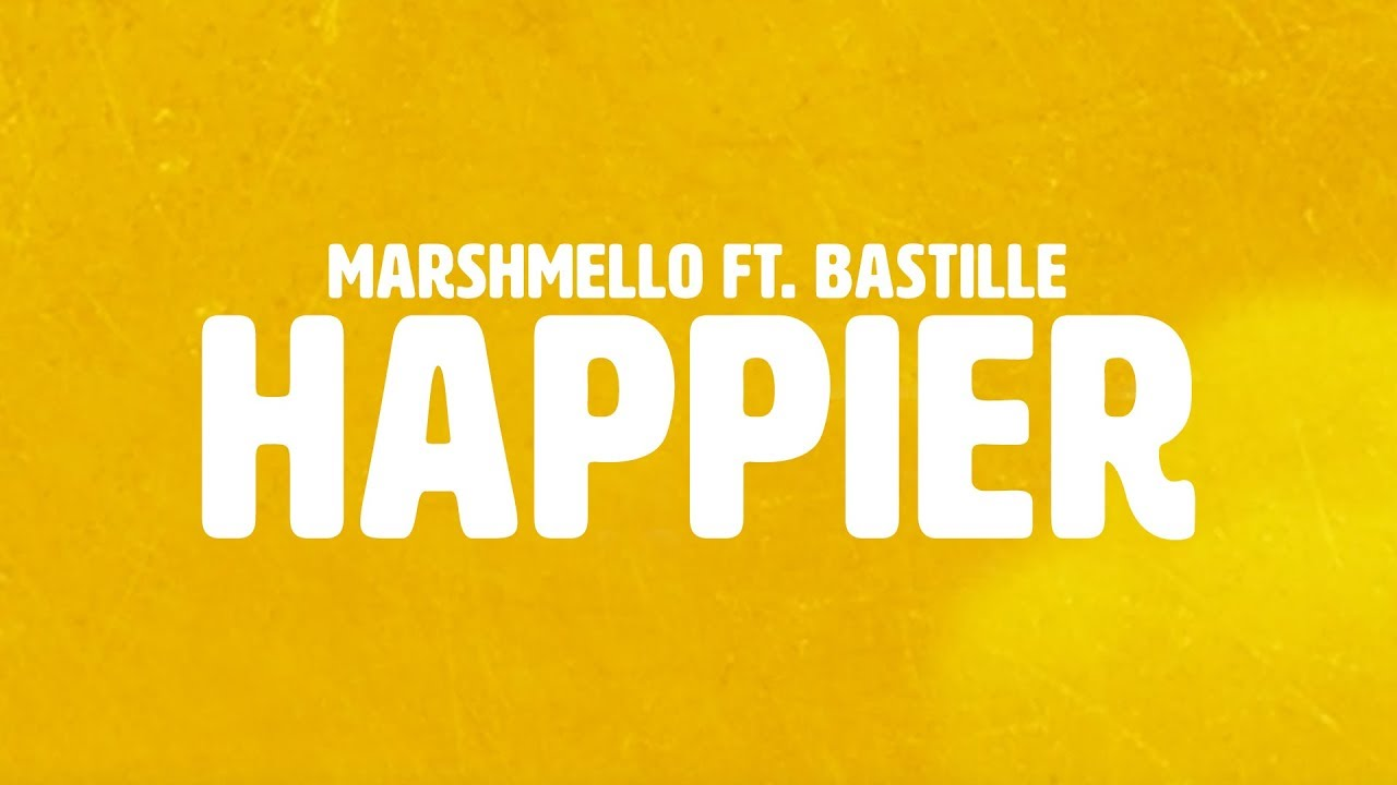 Marshmello Ft Bastille Happier Official Lyric Video Youtube