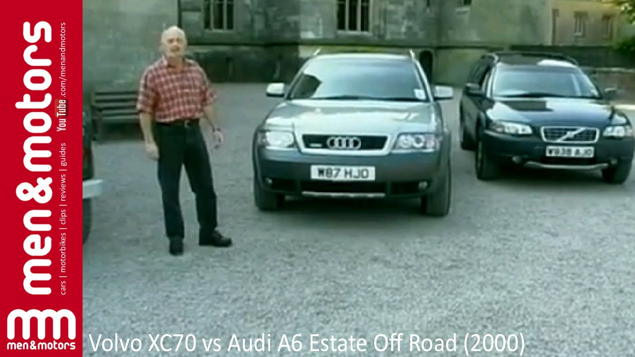 Volvo Xc70 Vs Audi A6 Estate Off Road 2000 Youtube