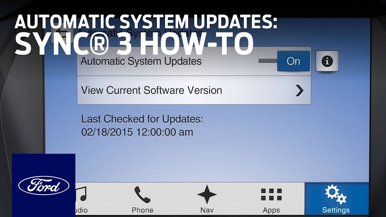 SYNC 3 Automatic System Updates | SYNC 3 How-To | Ford ...