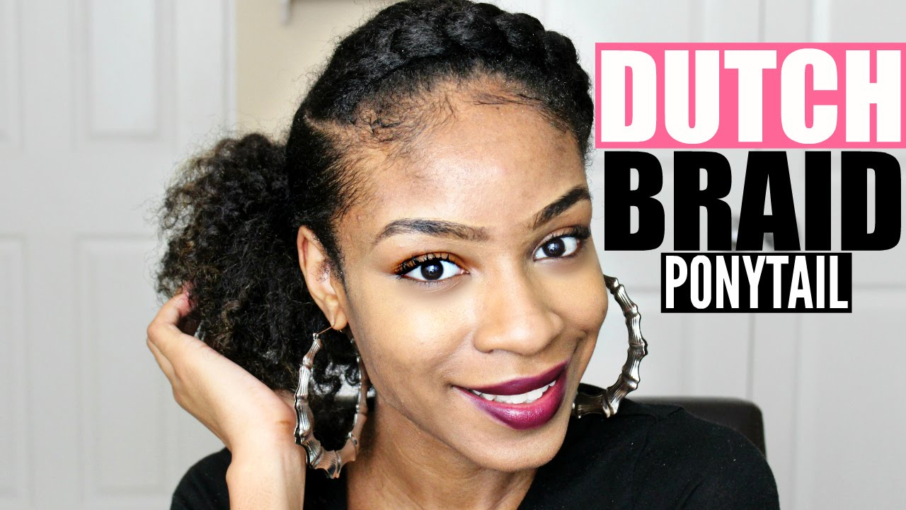 Dutch Side Braid Ponytail on Natural Hair - YouTube