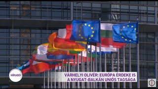 Várhelyi Olivér: Európa érdeke is a Nyugat-Balkán uniós tagsága