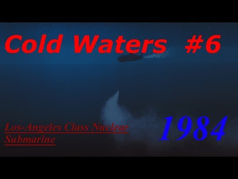 Cold Waters 1984 Campaign Los-Angeles Class #6- Quick Start