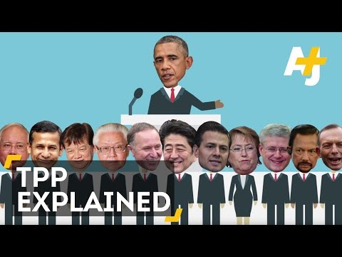 Trans-Pacific Partnership (TPP) Explained