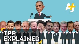 Trans-Pacific Partnership (TPP) Explained