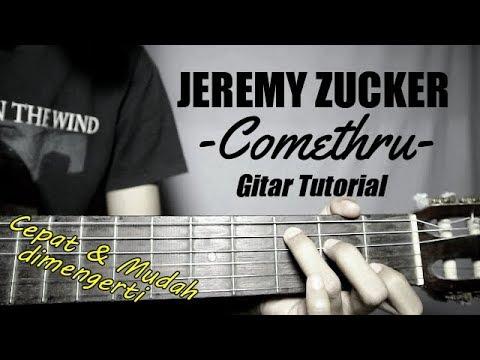 (Gitar Tutorial) JEREMY ZUCKER - Comethru |Mudah & Cepat Dimengerti Untuk Pemula