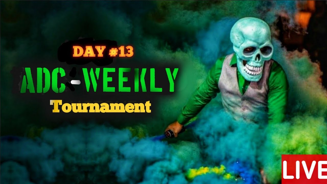 LIVE | ADC WEEKLY GUILD TOURNAMENT DAY #13 | SUPERCHAT ACTIVATED | ADC GAMER YT