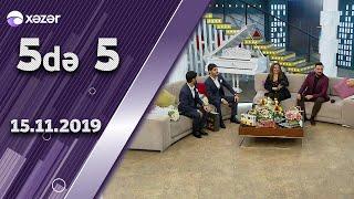 5də 5 - Könül Kərimova, Rubail Əzimov 15.11.2019