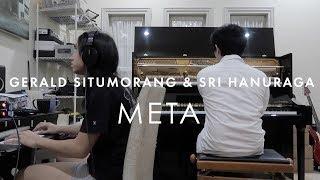 Gerald Situmorang & Sri Hanuraga - META (EPK)