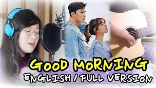 Gambar cover [ENGLISH] GOOD MORNING-Kassy (Fight for My Way 쌈, 마이웨이 OST) by Marianne Topacio ft. Boy Hapay