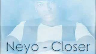 Neyo - Closer (Agent X Remix)