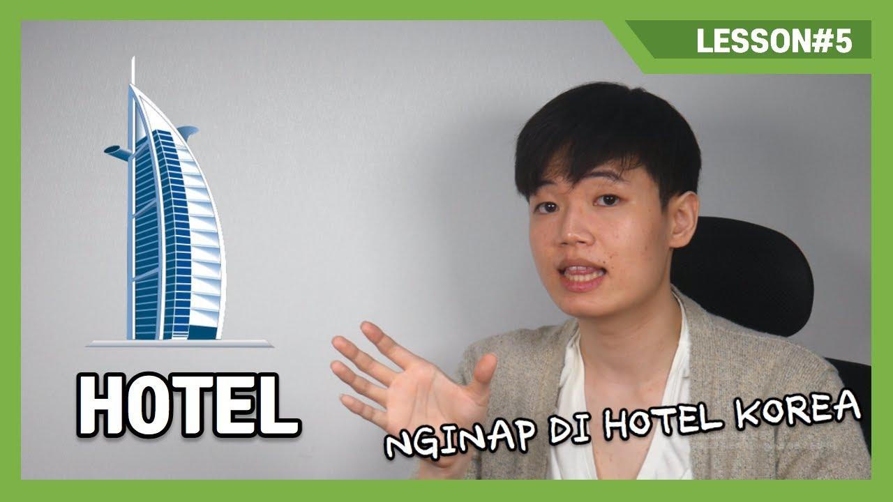 [Belajar Bahasa Korea] Lesson # 5 Nginap di Hotel