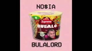 no$ia - bulalord (prod. by BenihanaBoiBeats)