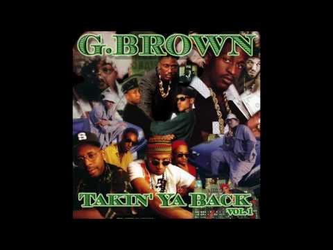 G.Brown - Takin Ya Back vol.  1 Classic Hip Hop Mix