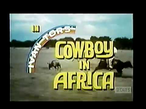 Random Movie Pick - 1967-68 Television Season 50th Anniversary: Cowboy in Africa YouTube Trailer
