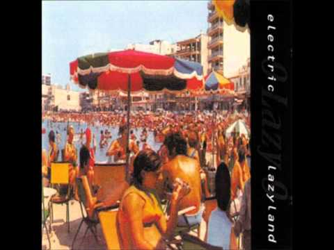 9 Lazy 9 - Electric Lazyland