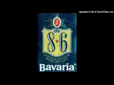 BAVARIA BRAVA - 8·6 ( Prod. CHINITA)