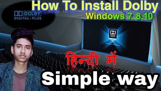 How to Install Dolby Digital Sound | Download Dolby Advance - Windows 7,8,10