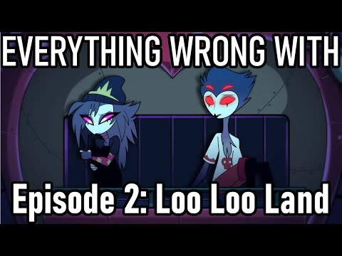 Everything Wrong With Helluva Boss S1 E2: Loo Loo Land