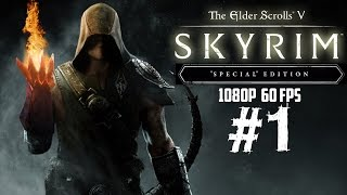Skyrim Special Edition Gameplay Walkthrough Part 1 PC 1080P 60 FPS Let