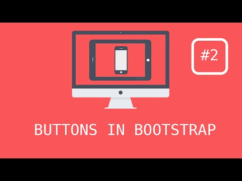 Bootstrap 3 Tutorials - #2 Creating amazing Buttons