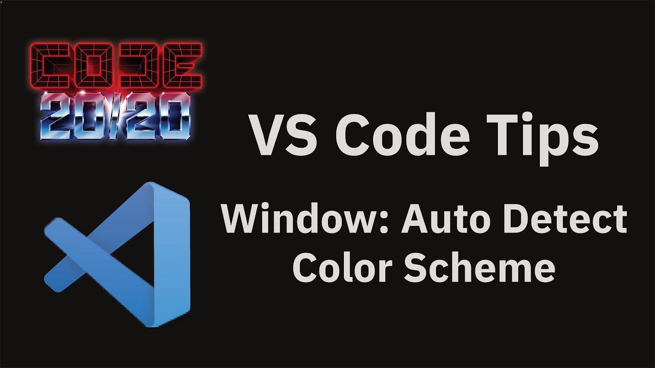 Window: Auto Detect Color Scheme