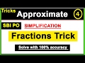 Approximation | Fractions Tricks | With 100 % accuracy | In Hindi |.. Part - 4