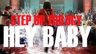 STEP UP trilogy | HEY BABY.