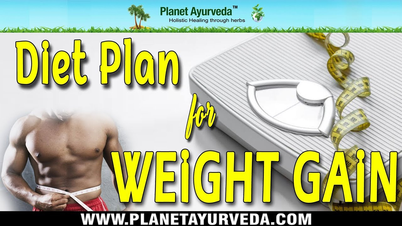 Diet plan for weight gain  simple chart to naturally also rh youtube