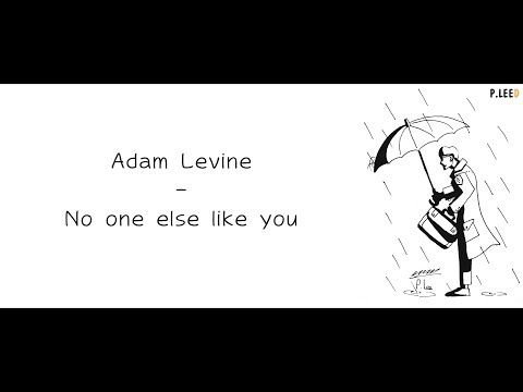 Adam Levine - No One Else Like You (영어가사/한글가사/해석)