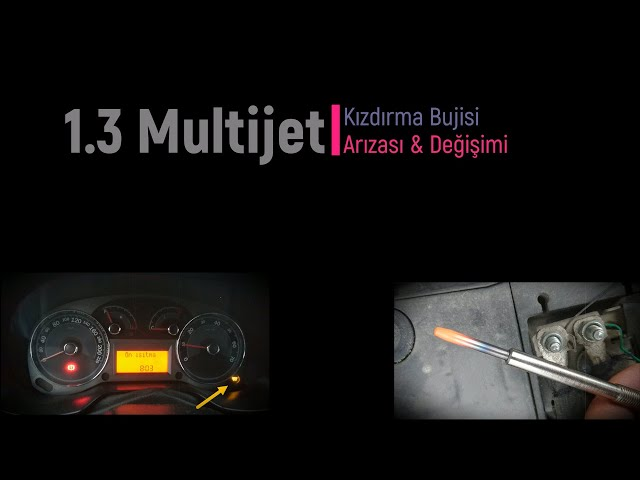 Fiat Linea 1 3 Multijet Kızdırma Bujisi Arızası & Değişimi