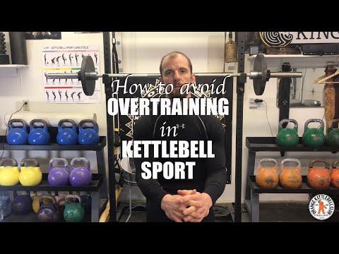 How to avoid overtraining in Kettlebell Sport