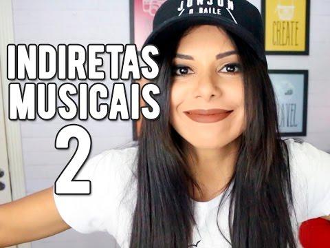 #VEDA17 - Babados da Vida - INDIRETAS MUSICAIS 2
