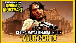 Alur Cerita Game Red Dead Redemption 1 Undead Nightmare