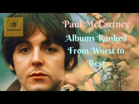Paul McCartney Albums Ranked From Worst to Best - YouTube