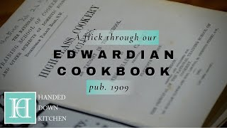 Our Edwardian Cookbook | High-Class Cookery Recipes, The National Training School for Cookery (1909)