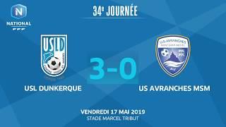 J34 : USL Dunkerque - US Avranches MSM (3-0), le résumé I National FFF 2018-2019