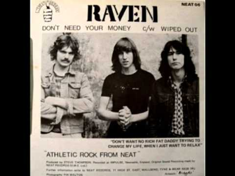 Raven - Don't Need Your Money - 7 inch single. 1980