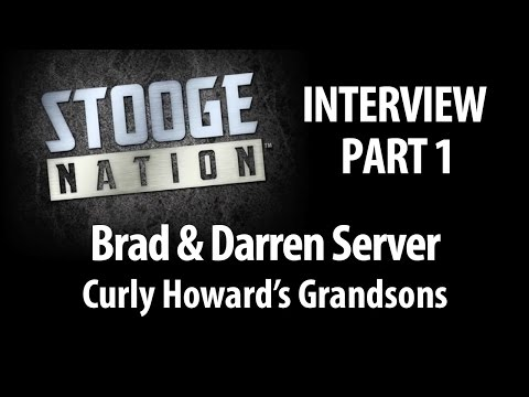 Meet Curly Howard's Grandsons! Part 1