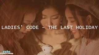 [K-Pop] Ladies' Code (레이디스 코드) - The Last Holiday (PT-BR…