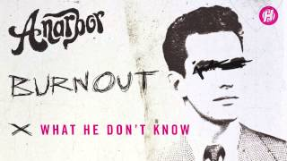 Anarbor - What He Don