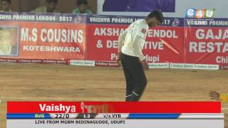 VPL-2017 BARDEZ VAISHYA GOA vs VASAVI YOUTH CLUB BANGALORE