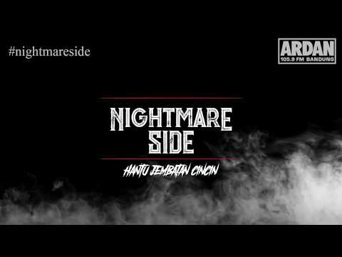 Hantu Jembatan Cincin [NIGHTMARE SIDE OFFICIAL] - ARDAN RADIO