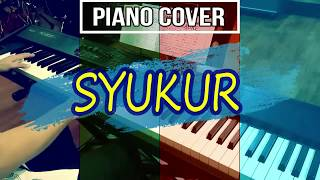 syukur - cover piano - aransemen instrumental piano - lagu wajib nasional