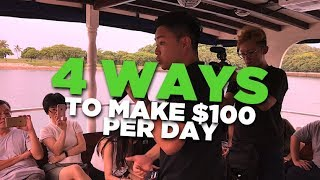 4 Ways to Make A $100 - $300 Per Day