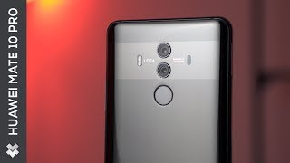 Huawei Mate 10 Pro Review - One of the Best Smartphones You Can Buy!